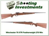 Winchester 70 XTR Featherweight 270 Win unfired!