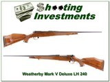 Weatherby Mark V Deluxe 9-Lug LH 240 Wthy Exc Cond! - 1 of 4