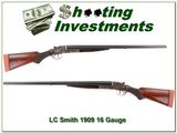 LC Smith O Model 16 Gauge 1909 made