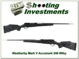 Weatherby Mark V Accumark 240 Wthy Mag near new!