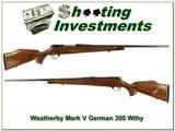 Weatherby Mark V Deluxe Custom Shop German 300!