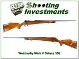 Weatherby Mark V Deluxe 300 Wthy 26in XX Wood!