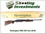 Remington 7600 30-06 1 of 100 100 year NIB