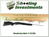 Weatherby Mark V Stainless 22-250 ANIB RARE