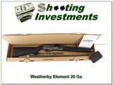 Weatherby Element Tungsten 20 Ga 26in NIB!