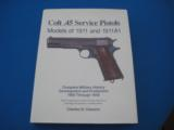 Colt .45 Service Pistols by Charles W. Clawson 1993 Edition