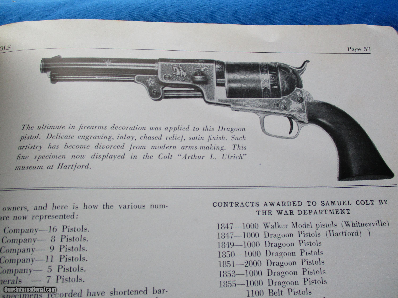 Colt Dragoon Pistols circa 1946 by James Serven & Clyde Metzger