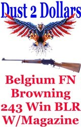 Browning FN Made in Belgium BLR Lever Action Rifle in 243 Winchester Made in 1971 - 1 of 15