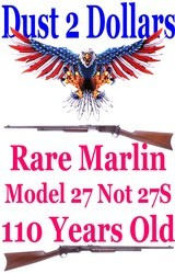 RARE Marlin Model 27 Not a 27S Version Take Down Pump Action 25-20 WCF Rifle Mfd 1910 C&R Ok