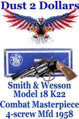 gorgeous-smith-wesson-model-18-k22-combat-masterpiece-4-screw-4-quot-revolver-original-box-manufactured-in-1958