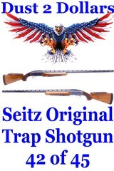ORIGINAL Tom Seitz 12 Ga Single Barrel Trap Shotgun Number 42 of 45 Not a Silver Seitz