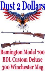 Remington Model 700 BDL Custom Deluxe 300 Winchester Magnum Bolt Action Rifle Manufactured in April of 1996