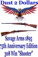 A Shooter 75th Anniversary Edition Savage Arms Model 1895 308 Winchester Lever Action Rifle Manufacture in 1970 - 1 of 20
