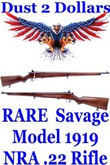 rare very early savage model 1919 nra .22 target rifle 4 digit serial number over 100 hundred years old amn