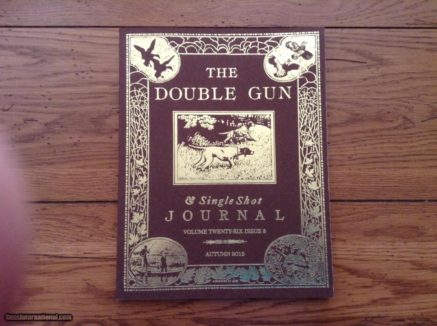 THE DOUBLE GUN JOURNAL (VOL Thirteen ISSUES 1-4 2002 VOL 13 COMPLETE In Case
