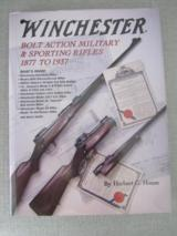 Winchester Bolt Action Military & Sporting Rifles 1877 to 1937