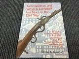 Cosmopolitan and Gwen & Campbell Carbines in the Civil War