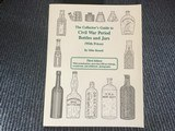 collector's guide to civil war bottles& jars, signed by author