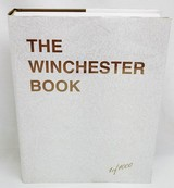 The Winchester Book - 1 of 1000 - Signed by George Madis Stk# A775