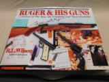 Ruger and His Guns,Hardcover