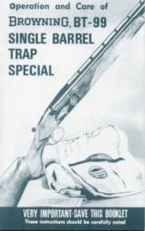 Browning BT-99 Single Barrel Trap Special Operation & Care