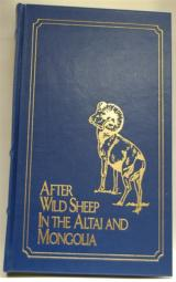 After Wild Sheep in the Altai and Mongolia by E. Demidoff Prince San Donato - 1 of 1