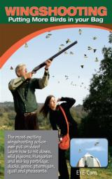 Wingshooting, Putting More Birds In Your Bag DVD