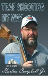 Trap Shooting My Way DVD