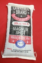 A NEW SEALED 25 POUND BAG OF LAWRENCE BRAND MAGNUM LEAD SHOT No. 8 SIZE.