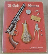 '51 Colt Navies FIRST EDITION Hardcover Book By Nathan L. Swayze *Variations & Markings